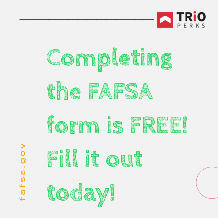 Completing the FAFSA form is FREE!