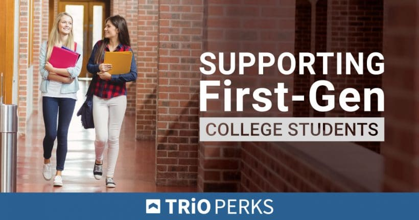 Supporting First-Gen College Students
