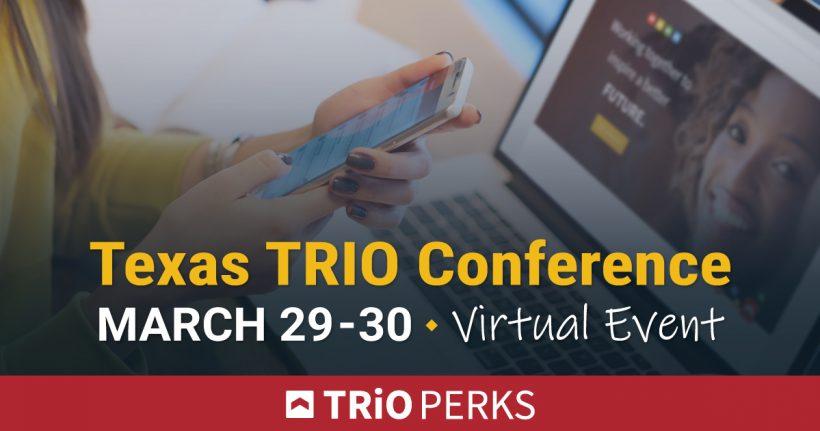 Texas TRIO Conference 2021