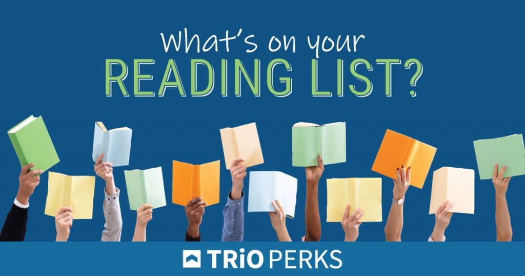 What is on your TRIO reading list?